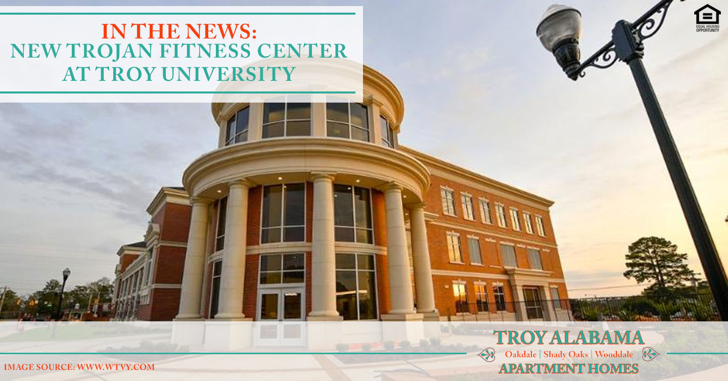 In The News New Trojan Fitness Center At Troy University Troy Al Apartments